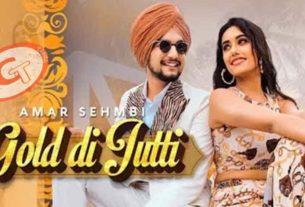 Gold Di Jutti Amar Sehmbi Charvi Dutta