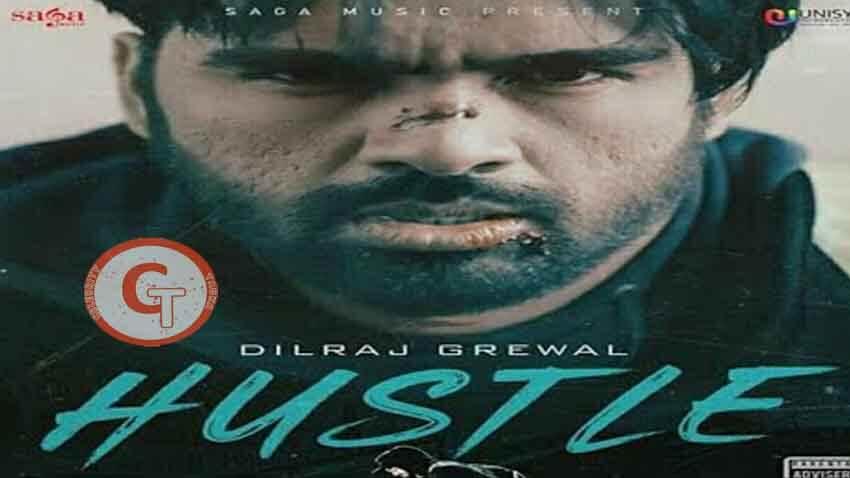 Hustle Dilraj Grewal