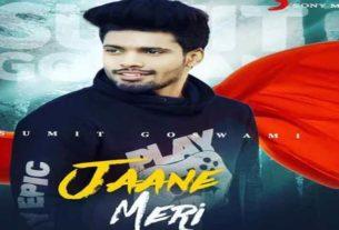 Jaane Meri Sumit Goswami