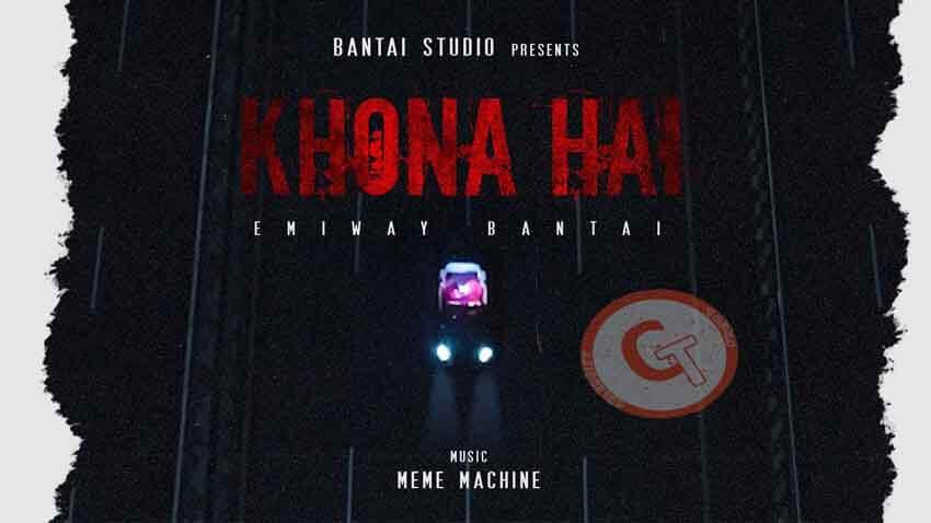 Khona Hai Emiway Bantai