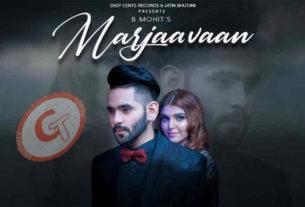 Marjaavaan B Mohit Ft Ashi Khanna