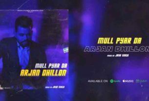 Mull Pyar Da Arjan Dhillon