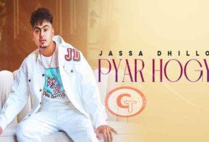 Pyar Hogya Jassa Dhillon