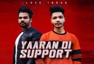 Yaaran Di Support Love Inder