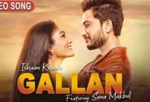 Gallan Ishaan Khan
