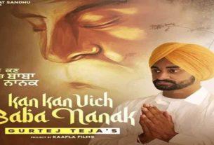 Kan Kan Vich Baba Nanak Gurtej Teja