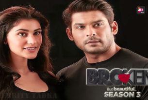broken but beautiful season 3 Sidharth Shukla Sonia Rathee web series