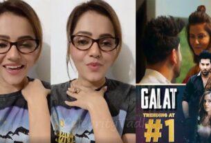 Rubina Dilaik Paras Chhabra new song Galat trending