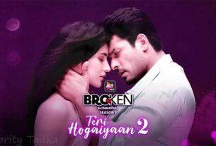 Broken but beautiful 3 song Teri Hogaiyaan Sidharth shukla sonia rathee